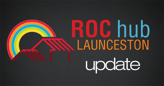 ROC Launceston Update