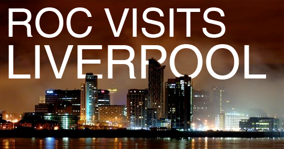 ROC Visits Liverpool