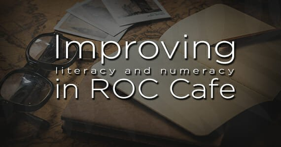 Working-together-to-improve-literacy-and-numeracy-in-ROC-Cafe-