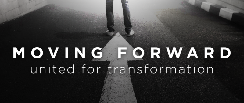 Moving Forward: United For Transformation