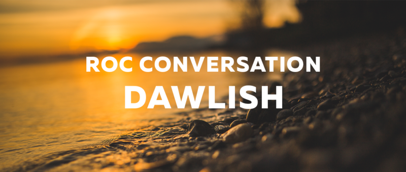 ROC CONVERSATION DAWLISH
