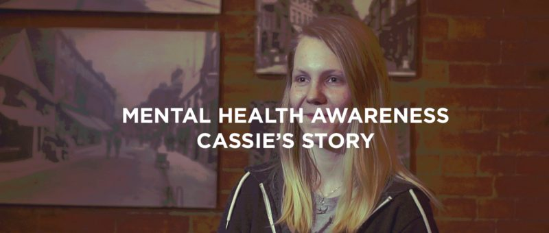 Mental Health Awareness: Cassie's Story